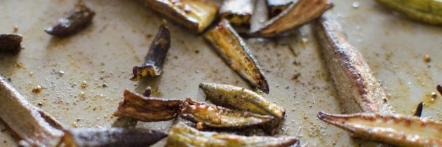 CSA Week 12: Roasted Okra